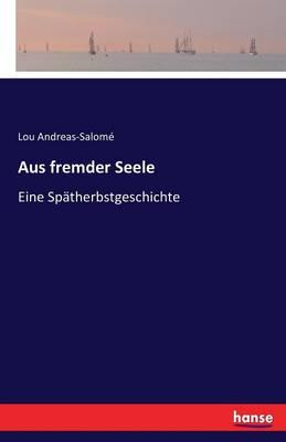 Aus Fremder Seele (Paperback)
