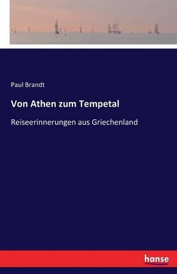 Von Athen Zum Tempetal (Paperback)
