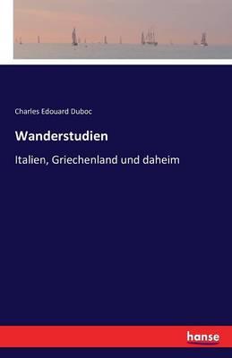 Wanderstudien (Paperback)