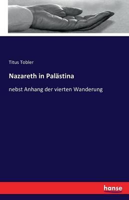 Nazareth in Palastina (Paperback)