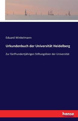 Urkundenbuch Der Universit t Heidelberg (Paperback)