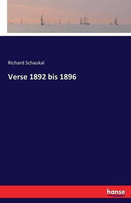 Verse 1892 Bis 1896 (Paperback)