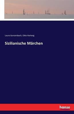 Sizilianische M rchen (Paperback)