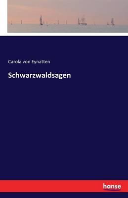 Schwarzwaldsagen (Paperback)