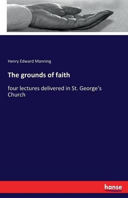 The Grounds of Faith (Paperback)