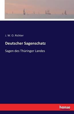 Deutscher Sagenschatz (Paperback)