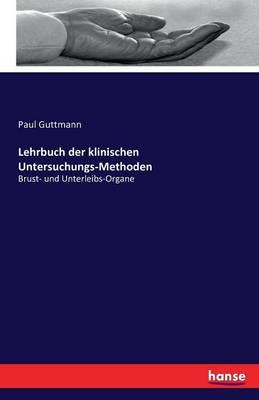 Lehrbuch Der Klinischen Untersuchungs-Methoden (Paperback)