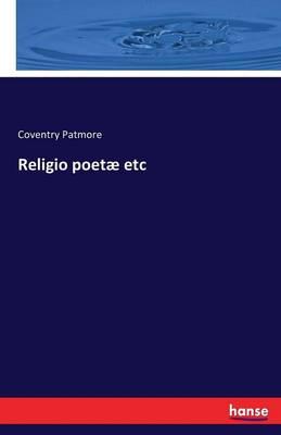 Religio Poetae Etc (Paperback)