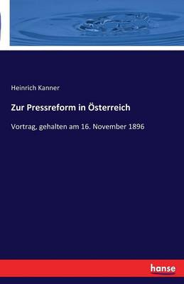 Zur Pressreform in Osterreich (Paperback)