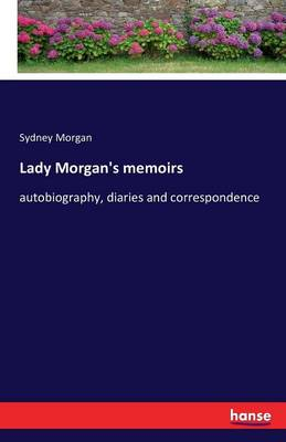 Lady Morgan's Memoirs (Paperback)