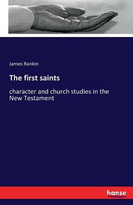 The First Saints (Paperback)