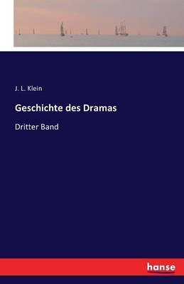 Geschichte Des Drama's. (Paperback)