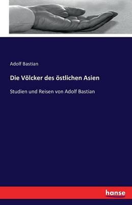 Die Volcker Des Ostlichen Asien (Paperback)