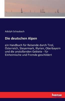 Die Deutschen Alpen (Paperback)