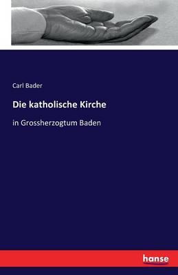 Die Katholische Kirche (Paperback)