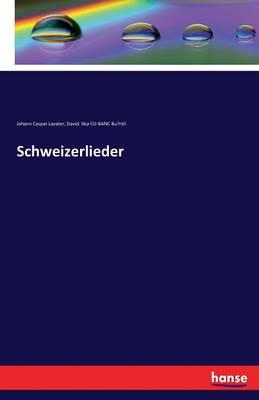 Schweizerlieder (Paperback)