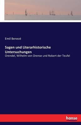 Sagen Und Literarhistorische Untersuchungen (Paperback)