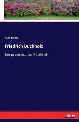 Friedrich Buchholz (Paperback)