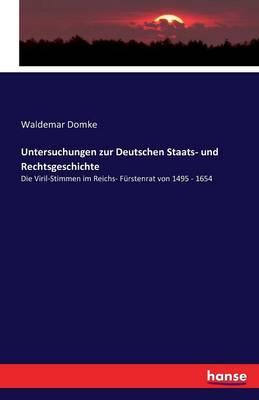 Untersuchungen Zur Deutschen Staats- Und Rechtsgeschichte (Paperback)