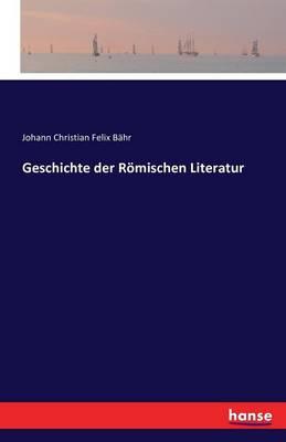 Geschichte Der Romischen Literatur (Paperback)