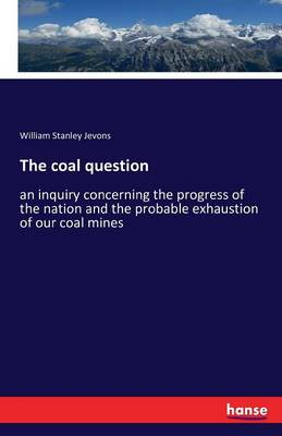 The Coal Question (Paperback)
