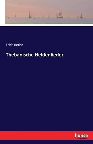 Thebanische Heldenlieder (Paperback)