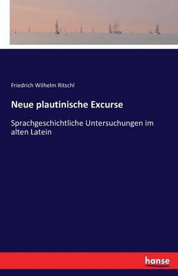 Neue Plautinische Excurse (Paperback)
