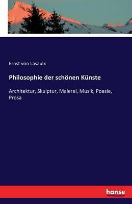 Philosophie Der Schonen Kunste (Paperback)
