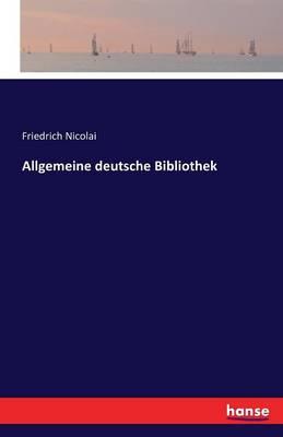 Allgemeine Deutsche Bibliothek (Paperback)