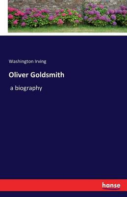 Oliver Goldsmith (Paperback)