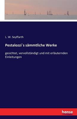Pestalozzis Sammtliche Werke (Paperback)