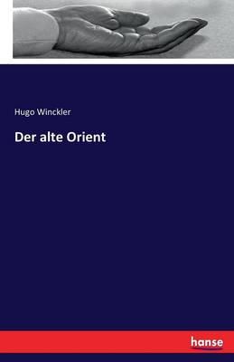 Der Alte Orient (Paperback)