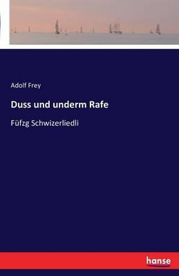 Duss Und Underm Rafe (Paperback)
