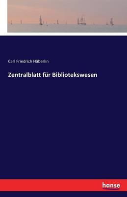 Zentralblatt Fur Bibliotekswesen (Paperback)