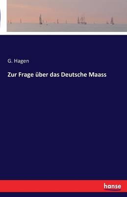 Zur Frage Uber Das Deutsche Maass (Paperback)