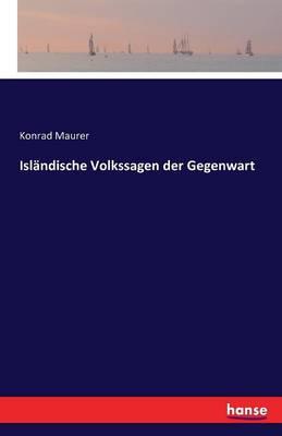 Islandische Volkssagen Der Gegenwart (Paperback)