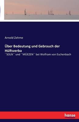 Uber Bedeutung Und Gebrauch Der Hulfsverba (Paperback)