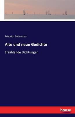Alte Und Neue Gedichte (Paperback)