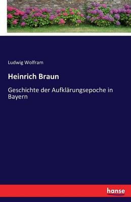 Heinrich Braun (Paperback)