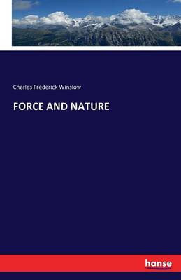 Force and Nature (Paperback)