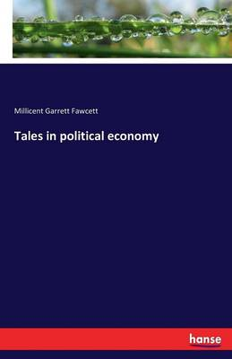 Tales in Political Economy (Paperback)