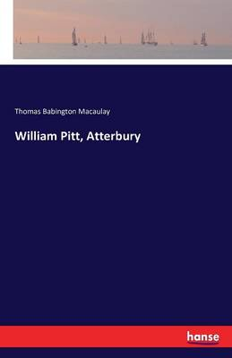 William Pitt, Atterbury (Paperback)
