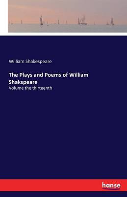 The Plays and Poems of William Shakspeare (Paperback)