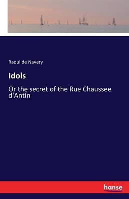 Idols (Paperback)