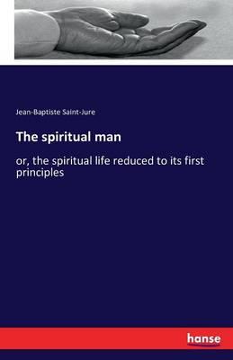 The Spiritual Man (Paperback)