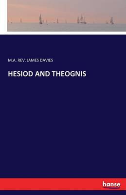 Hesiod and Theognis (Paperback)