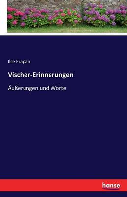 Vischer-Erinnerungen (Paperback)