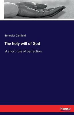 The Holy Will of God (Paperback)
