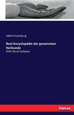 Real-Encyclopadie Der Gesammten Heilkunde (Paperback)
