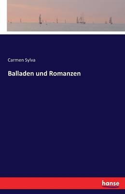 Balladen Und Romanzen (Paperback)